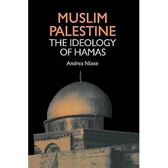 La Palestine musulmane l'idéologie du Hamas par Nusse & Andrea
