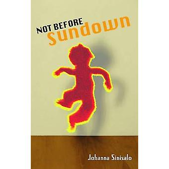 Not Before Sundown (2nd Revised edition) - 9780720613506 Book