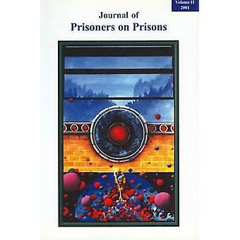 Journal of Prisoners on Prisons - Volume 11 - No. 1-2 by Liz Elliot -