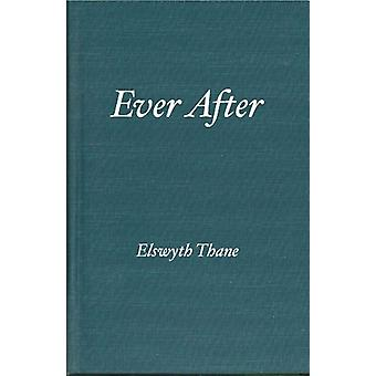 Ever after by Elswyth Thane - 9780884119586 Book