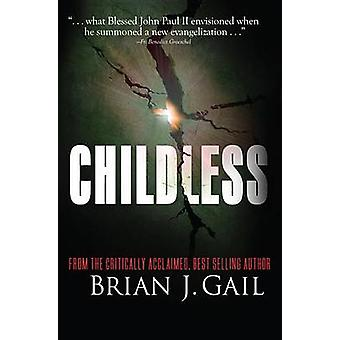 Childless by Brian J Gail - 9780989370424 Book