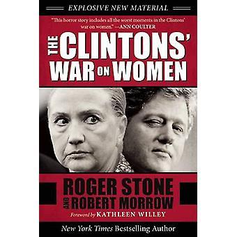 The Clintons' War on Women by Robert Morrow - 9781510713925 Book