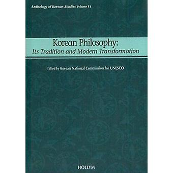 Korean Philosophy - Anthology of Korean Studies by UNESCO - 9781565911