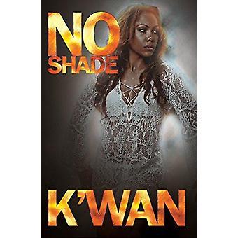 No Shade by K'wan - 9781622867325 Book