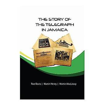 The Story of the Telegraph in Jamaica by Rae Davis - 9789769542143 Bo