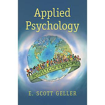 Applied Psychology - Actively Caring for People by E. Scott Geller - 9