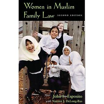 Las mujeres en la familia musulmana (2ª edición revisada) de la ley por John