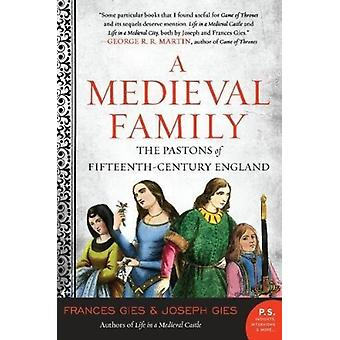 Medieval Family by Frances Gies