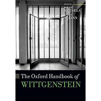 Oxford Handbook of Wittgenstein de Oskari Kuusela