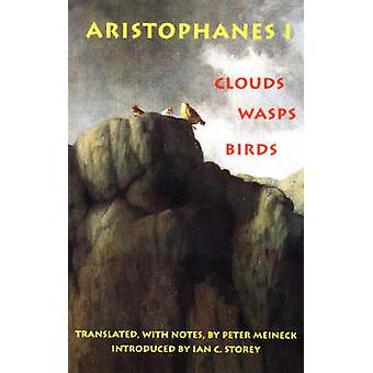 Clouds - Wasps - Birds by Aristophanes - Peter Meineck - 978087220360