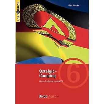 OstalgieCamping by Blontke & Uwe