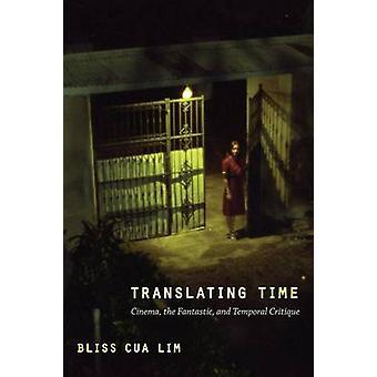 Vertalen van tijd - Cinema - de fantastisch- en temporele kritiek door B