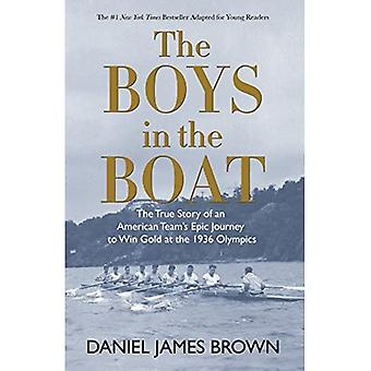 Pojkarna i båten (Yre): den sanna historien om en amerikansk lagets Epic Journey to Win guld vid olympiska vinterspelen 1936