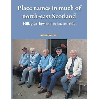 Place names in much of northeast Scotland by Watson & Adam
