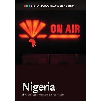 Public Broadcasting in Africa Series Nigeria von Akingbulu & Akin