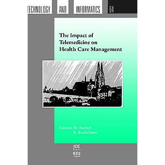 The Impact of Telemedicine on Health Care Management by Nerlich & M.