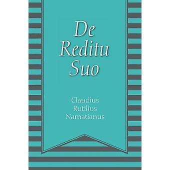 De Reditu Suo by Namatianus & Claudius Rutilius