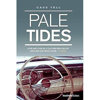 Pale Tides by Tell & Cass