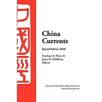 China Currents 2010 Special Edition by Prime & Penelope B