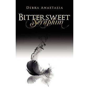 Bittersweet Seraphim by Anastasia & Debra