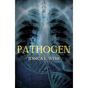 Pathogen by Webb & Jessica L.