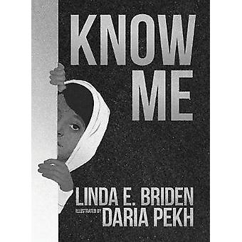 Know Me by Briden & Linda