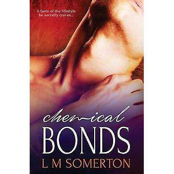 Chemical Bonds by Somerton & L.M.