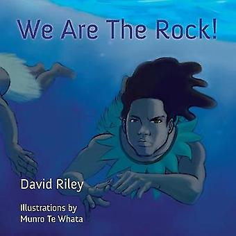 We Are The Rock by Riley & David