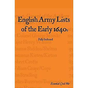 English Army Lists of the Early 1640s by Jones & S F
