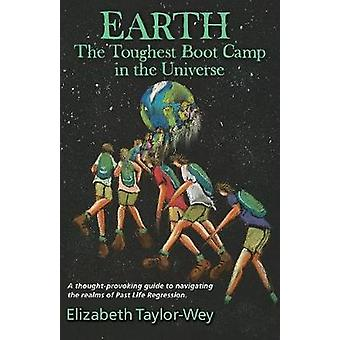 Earth The Toughest Bootcamp in the Universe by TaylorWey & Elizabeth