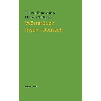 Wrterbuch IrischDeutsch by Schleicher & Clemens