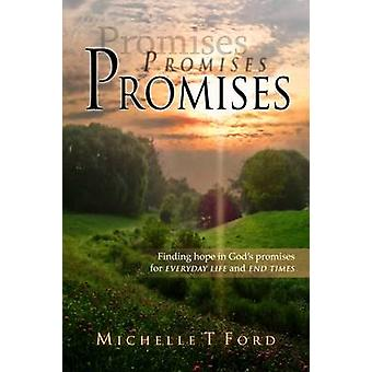 Promises Promises Promises by Ford & Michelle T.