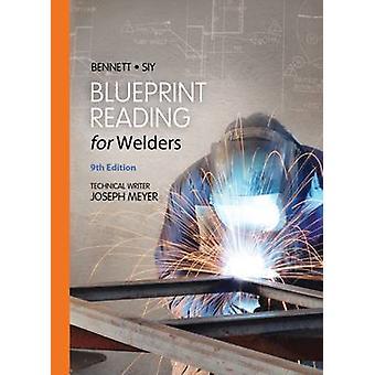 Blueprint Reading for Welders (9e édition révisée) par Louis Siy - A.