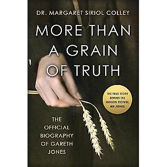 More than a Grain of Truth by Margaret Siriol Colley - 9781839011832