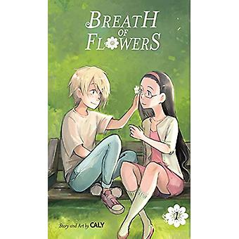 Breath of Flowers - Volume 1 by Caly - 9781427861511 Book