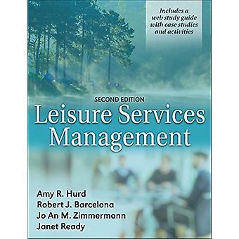 Amy R. Hurdin vapaa-ajan palvelujen hallinta - 9781492557111 Kirja