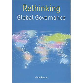 Repenser la gouvernance mondiale par Mark Beeson - 9781137588609 Livre