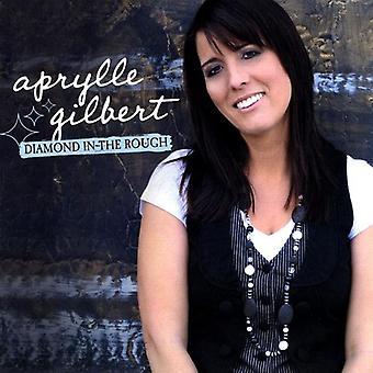 Aprylle Gilbert - Diamond in the Rough [CD] USA import