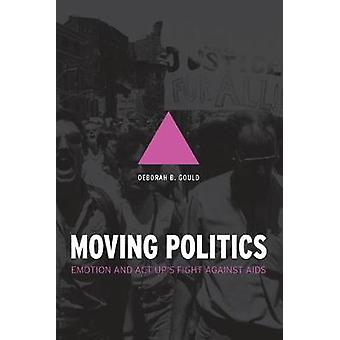 Moving Politics - Emotion und ACT UPs Kampf gegen AIDS