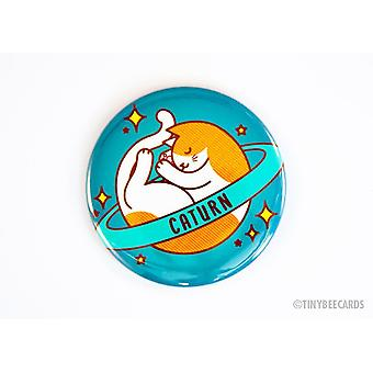 Cat Button Caturn Space Cat Pin Magnet Or Mirror