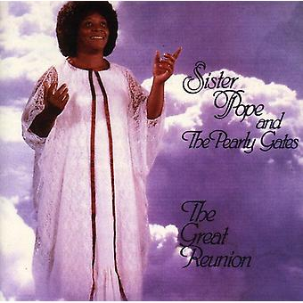 Sister Pope & Pearly Gates - Great Reunion [CD] Usa tuonti