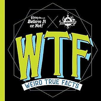 Ripley's Believe It or Not Weird True Facts