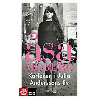 Kärleken i Julia Anderssons liv 9789127133372