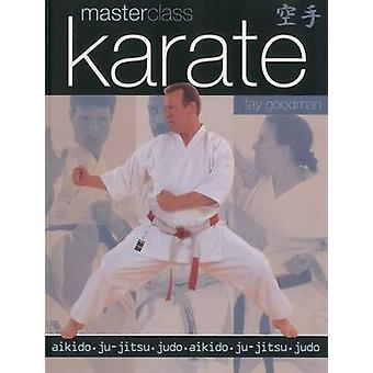 Masterclass Karate by Goodman & Fay