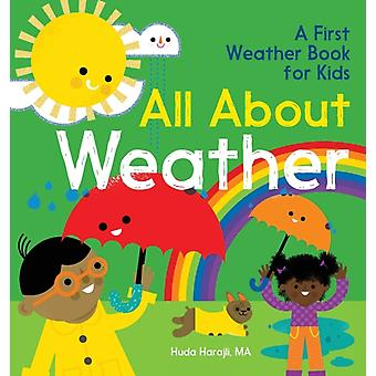 All about Weather  A First Weather Book for Kids by Huda Harajli
