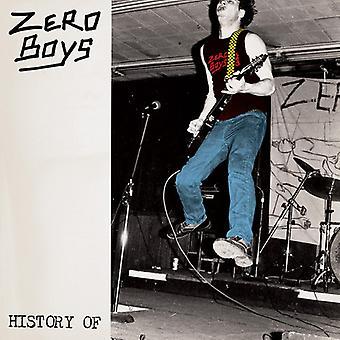 Zero Boys - History of Zero Boys [Vinyl] USA import