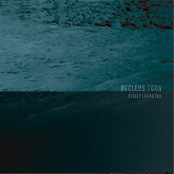 Nucleus Torn - Street Lights Fail [CD] USA import