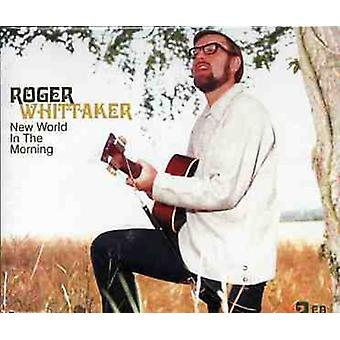 Roger Whittaker - New World in the Morning [CD] USA import