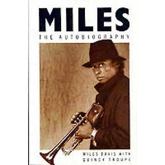 Miles - The Autobiography by Miles Davis - Quincy Troupe - 97803303138