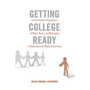 Få College klar - Latin @ studerendes oplevelser af Race - adgang-